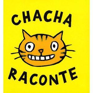 LIVRE 0-3 ANS ÉVEIL Coffret en 3 volumes : Chacha raconte