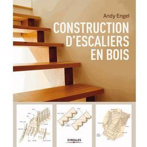 LIVRE INGENIERIE Construction d'escaliers en bois