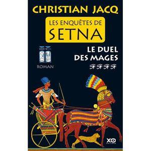 ROMANS HISTORIQUES Les enquêtes de Setna : le duel des mages