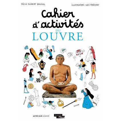 Livre 6-9 ANS Cahier d'activités du Louvre
