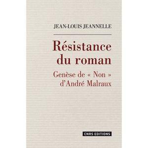 CRITIQUE LITTÉRAIRE Résistance du roman