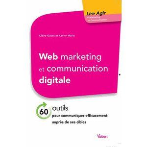 LIVRE MARKETING Web marketing et communication digitale