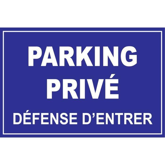 Panneau parking privé défense d'entrer