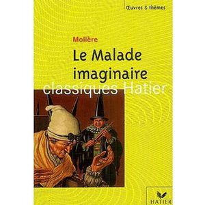 LIVRE COLLÈGE Le malade imaginaire de Molière