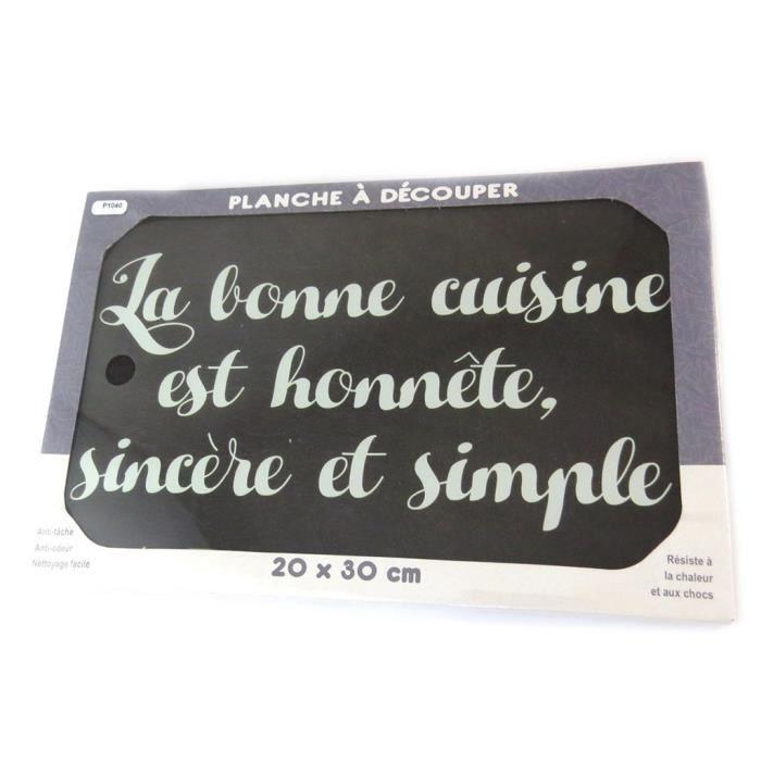 Planche ŕ découpe / dessous de plat verre 'Citations' (Cuisine .. honnęte, sincčre et simple) - 30x20 cm... [P1040]