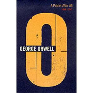 AUTRES LIVRES A Patriot After All - George Orwell