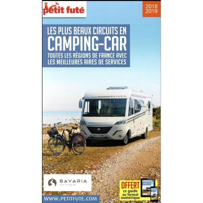 Livre - les plus beaux circuits en camping-car, toutes les régions de France avec les meilleures aires de services (édition