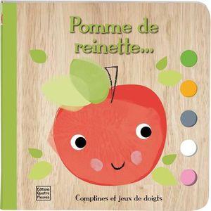 LIVRE 0-3 ANS ÉVEIL Pomme de reinette. Comptines et jeux de doigts