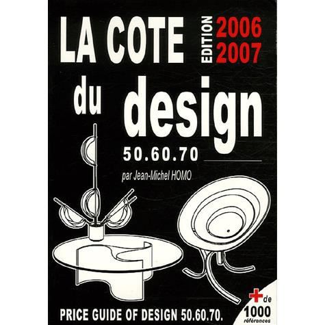 la cote du design 50 60 70 achat vente livre jean michel homo retro design parution 01 10. Black Bedroom Furniture Sets. Home Design Ideas