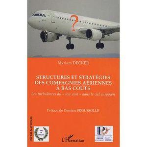 LIVRE GESTION Structures et stratégies des compagnies aériennes