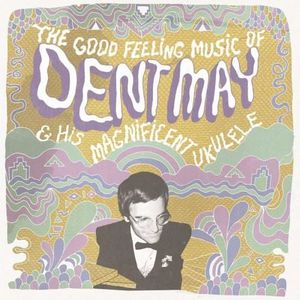 CD POP ROCK - INDÉ Dent May & His Magnificent Ukelele - Good Feeling