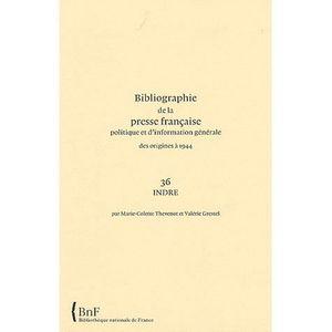 CRITIQUE LITTÉRAIRE Bibliographie de la presse française politique et