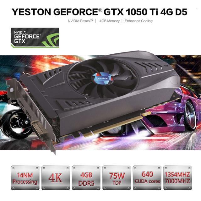 CARTE GRAPHIQUE INTERNE Yeston GeForce GTX 1050Ti GPU 4 Go GDDR5 Cartes de