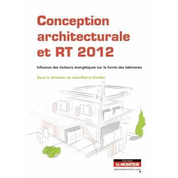 conception architecturale et rt 2012 achat vente livre ForConception Architecturale