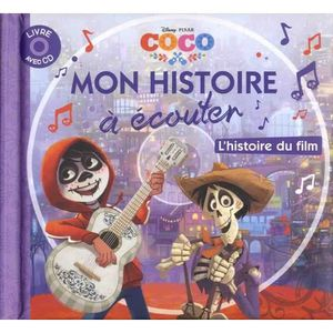 Livre 3-6 ANS Coco. L'histoire du film