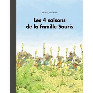 Livre 3-6 ANS Les 4 saisons de la famille souris