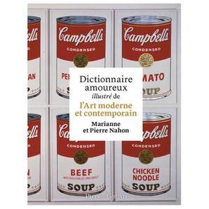 LIVRES BEAUX-ARTS Dictionnaire amoureux illustré de l'art moderne et