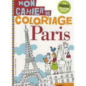 LIVRE JEUX ACTIVITÉS Mon cahier de coloriage Paris
