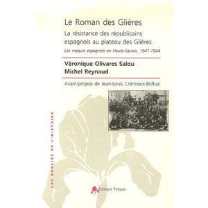 LIVRE HISTOIRE FRANCE Le Roman des Glières