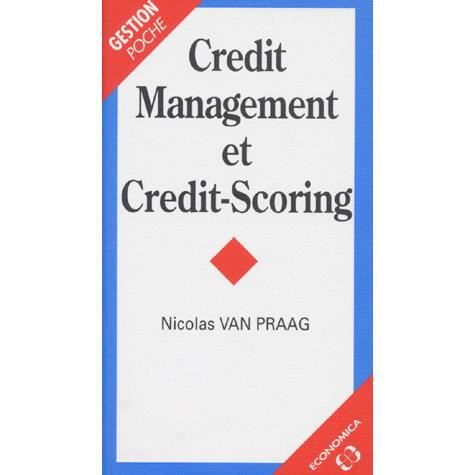 LIVRE GESTION Crédit management et crédit-scoring