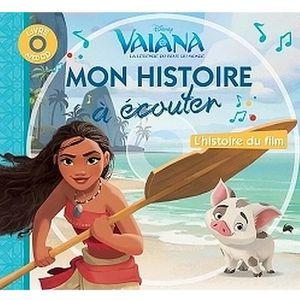 Livre 6-9 ANS Vaiana, MON HISTOIRE A ECOUTER