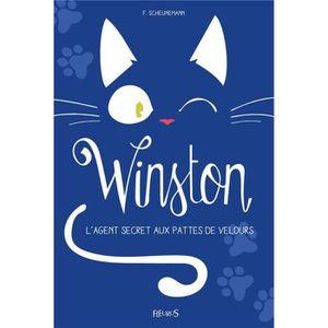 Livre 9 -12 ANS Livre - Winston ; l'agent secret aux pattes de vel