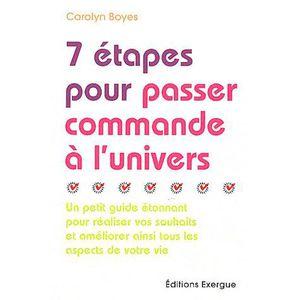 LIVRE DÉVELOPPEMENT 7 étapes pour passer commande à l'univers