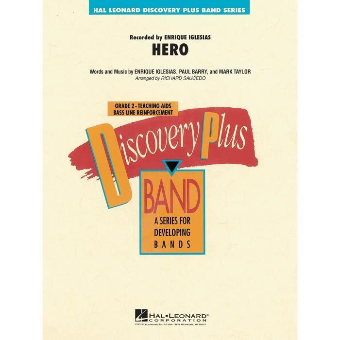 Hero, de Enrique Iglesias,Mark Taylor,Paul Barry - Score + Parties Orchestre d'Harmonie édité par Hal Leonard