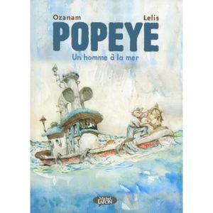 BANDE DESSINÉE Popeye. Un homme à la mer