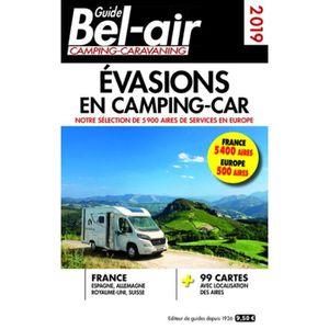 GUIDES DE FRANCE Guide Bel-air Evasions en camping-car. Edition 201