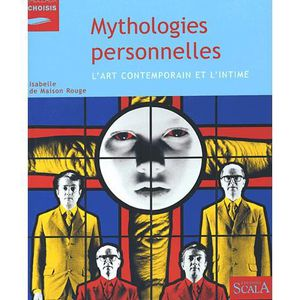 LIVRES BEAUX-ARTS Mythologies personnelles