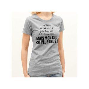 T-shirt Mon cul est plus gros Gris - Achat