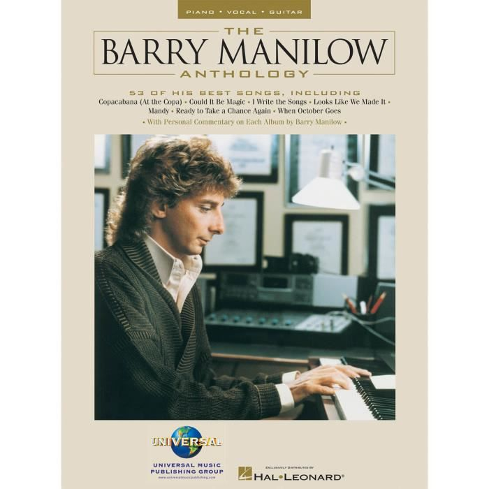 The Barry Manilow Anthology, Recueil Piano Chant Guitare (Songbooks) édité par Hal Leonard