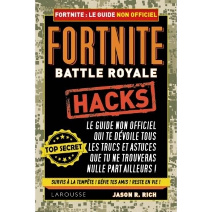 Fortnite Battle Royale Hacks Guide Non Officiel Du Joueur