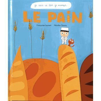 Livre 6-9 ANS Le pain
