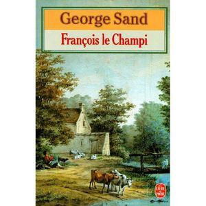LITTÉRATURE FRANCAISE François le Champi