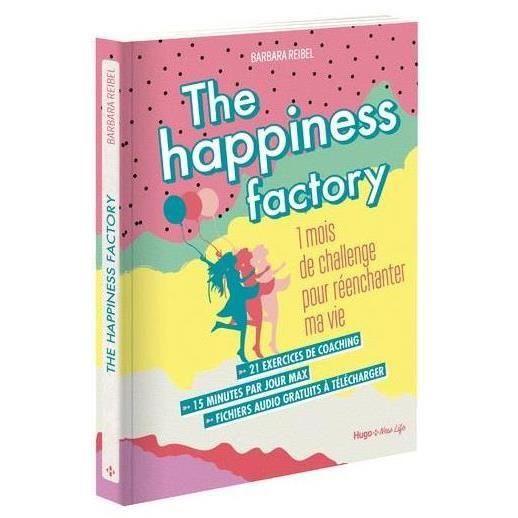 Livre - the happiness factory 1 mois de challenge pour réenchanter ma vie