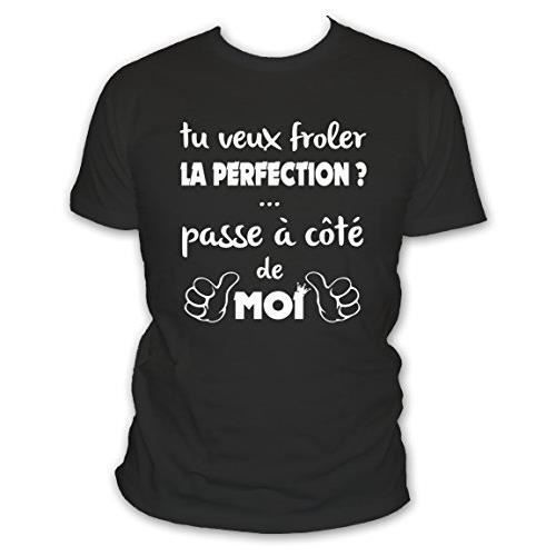 T-SHIRT Tee shirt humour: Si tu veux froler la perfection