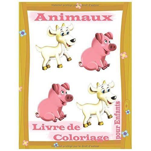 Animaux Livre De Coloriage Pour Enfants Livre De Coloriage Pour Enfants De 2 Ans A 8 Ans Une Grande Variete D Animaux Que Achat Vente Livre De Coloriage Cdiscount