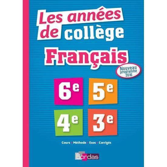 Livre Les Annees De College Francais Nouveau Programme 2016
