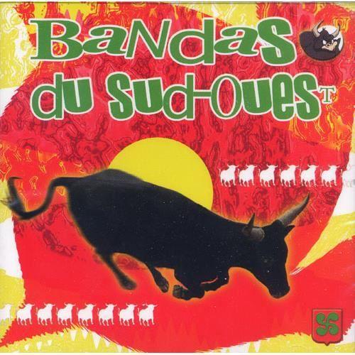 CD Bandas Du Sud-Ouest Vol.01 (Feria et Banda)