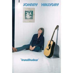AFFICHE - POSTER Poster Johnny Hallyday - Insolitudes (91 x 61 cm)