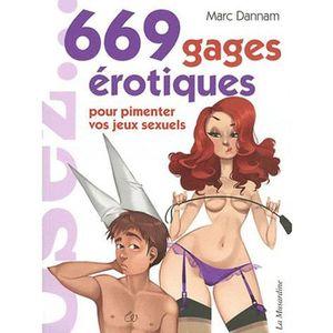 LIVRE SEXUALITÉ 669 gages érotiques pour pimenter vos jeux sexuels