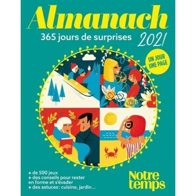 Calendrier Lunaire 2022 Notre Temps Almanach Notre Temps. 365 jours de surprises, Edition 2021