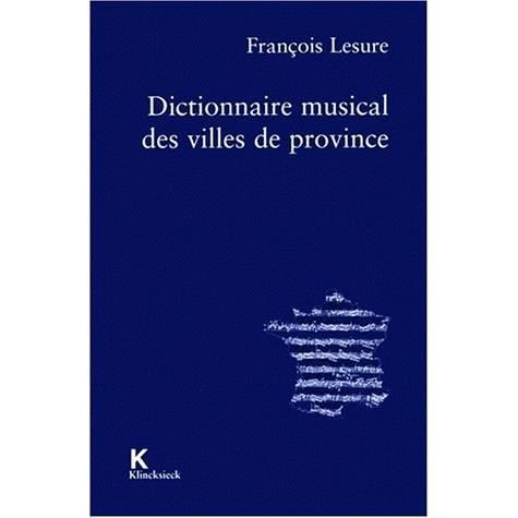 Dictionnaire musical des villes de province