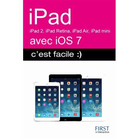 ipad 2 3 retina air mini avec ios7 c 39 est faci achat vente livre colette michel first. Black Bedroom Furniture Sets. Home Design Ideas