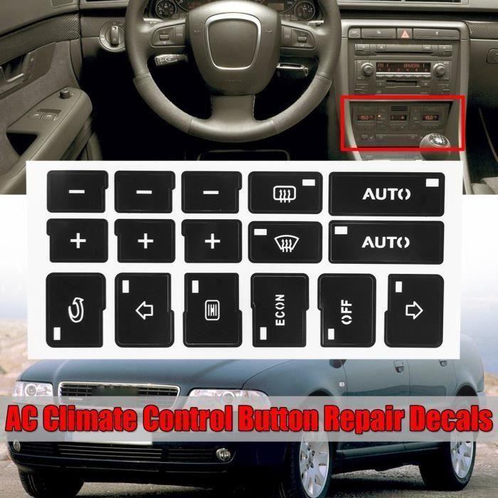 Voiture Climatisation AC Bouton Réparation Autocollants Pour Audi A4 B6 B7 2000 - 2004 L08238