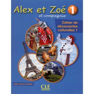 LIVRE LANGUE FRANÇAISE Alex et Zoé et compagnie 1. Cahier de découvertes