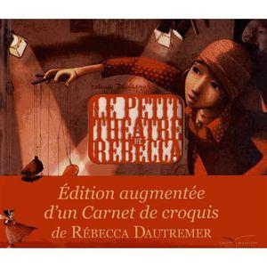 Livre 3-6 ANS Le petit théâtre de Rébecca