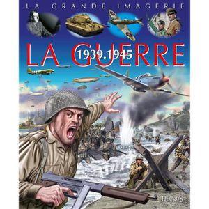 DOCUMENTAIRE ENFANT Livre - la guerre 1939-1945